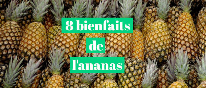 You are currently viewing 8 bienfaits de l'ananas