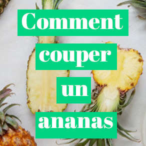 comment découper un ananas