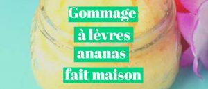 Read more about the article Gommage à lèvres ananas fait maison